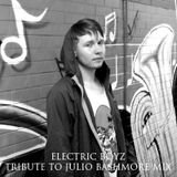 Electric BoYz - Tribute To Julio Bashmore Mix