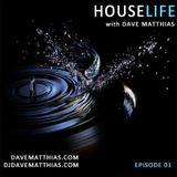 HouseLife | Episode 1