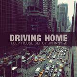 Driving Home | Deep House Set