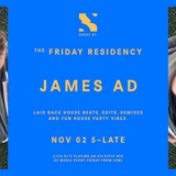 The Friday Residency Live - James AD - 02/11/18