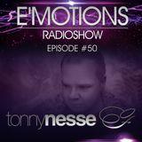 Tonny Nesse - E'Motions #50 [Final Episode]