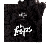 Wohlwill: Say Hello To Les Loups