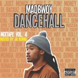 Dancehall Mixtape Vol. 4 (hosted by Jr. Kenna)