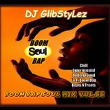 DJ GlibStylez - Boom Bap Soul Mix Vol.66 (Chilled Hip Hop Soul & Lo-Fi Beats)