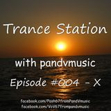 Trance Station 004 by pandvmusic