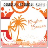 Guido's Lounge Cafe Broadcast 0312 Rhythm Breeze (20180223)