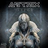 Astrix - Type 1 (Solaris Remix) FREE DOWNLOAD