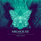 Arraylive//003 - Milhouse