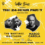 The Martinez Brothers - Live @ Club Space MMW [03.19]