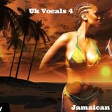 UK Vocals Pt 4