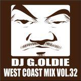 DJ G.Oldie WEST COAST MIX VOL32