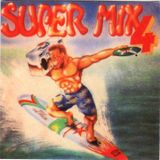 Super Mix 4 - CD completo (1989)