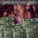 Bitches in the Club 18 (EDM, Electro House, Big Room) 128