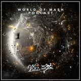 Dave Diaz - World Of Mash #009 (Incl. Guestmix Pontus Green)