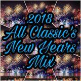 2018 All Classic's New Years Mix - DJ Carlos C4 Ramos