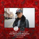 Radar Radio LDN - Jossy Mitsu IWD Takeover 10th March 2018 (KG Guest Mix)