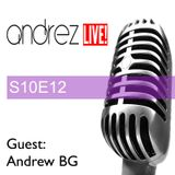 Andrez LIVE! S10E12 On 30.11.2016 Guest Mix & Interview: Andrew BG