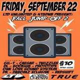 LTD Unlimited & 413DNB Present Fall Jump-Off 2 - 22Sept2017 - Holyoke, MA