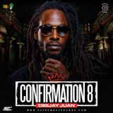 Confirmation Vol 8 by DJ Juan