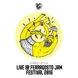 Zembo Latifa - Live @ Ferragosto Jam Festival 2016