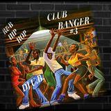 R & B / HIP HOP CLUB BANGER # 3 (CLEAN)