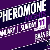 Pheromone Nights January 2015 @Club  Part I