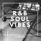 R&B Vibes Dj Mix  - FreakTee