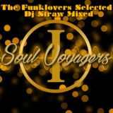 Soul  Voyagers I - Selected by The Funklovers, Mixed by Dj Straw