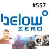 Below Zero Show #557
