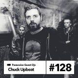 Chuck Upbeat - Guest Mix #128