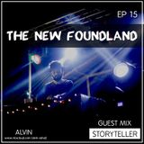 The New Foundland EP 15 Guest Mix Storyteller