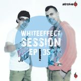 Stroke 69 - Whiteeffect Session - ep 35