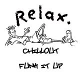 CHILL OUT & FUNK IT UP