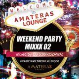 WEEKEND PARTY MIXXX 02 mixed by DJ 530
