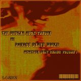 Ravage Beats 2012 Presents: Broken Neck Theory Vol. 1