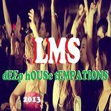 LMSanchez  - Deep temptations Mix  - Best of deep tech house 2013