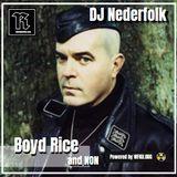 Radio & Podcast : DJ Nederfolk : Boyd Rice / NON   special