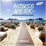 @DjStylusUK - HouseWerk 003 (House & Bass)