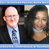 Walt Interviews Philana Marie Boles – Character, Confidence, and Teamwork