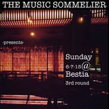 "THE MUSIC SOMMELIER -presents- ""BESTIA SUNDAY, THE 3RD ROUND"" A Sunday kind of love."