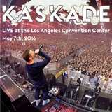 Kaskade LIVE At Los Angeles Convention Center 5.7.2016