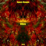 Space Boogie - Vibes (2K18)