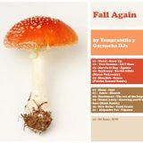 Tempranillo y Garnacha - Fall Again (Oct'15)