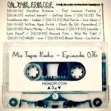 MIX TAPE RADIO | EPISODE 076