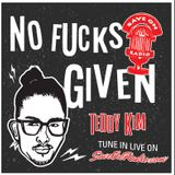 No Fucks Given - Episode 28: Curtis Lum in studio (saveonradio.com) 2018-09-16
