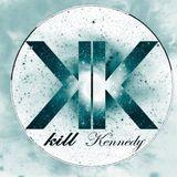 2017 Saturday Sessions  - Kill Kennedy