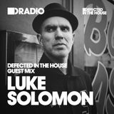 Defected In The House Radio - 20.07.15 - Guest Mix Luke Solomon