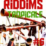 Marflix - Riddims Tropicale #6 June