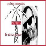Electronic Transmissions Presents Brainvoyager