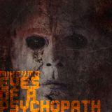 Eyes Of A Psychopath